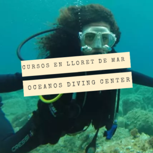 Open Water Diver en Lloret de Mar con Oceanos Diving Center